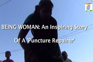 Being Woman: The Story of A 'Puncture Repairer'